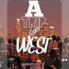 A Trip Up West
