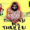 Baba ji ki thullu style song by D musix.