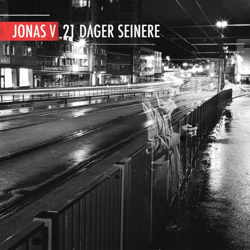 Jonas V - 21 DAGER SEINERE - 03 Våknet Nettopp Opp M- Girson & Vågard (prod. Hkon)