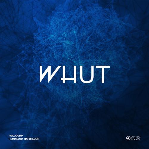Whut (Original Mix) (2013)