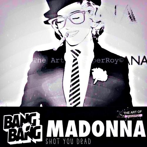 Madonna - Gang Bang (Bitchy Guy! Mix)