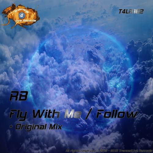 T4LR182 : RB - Follow (Original Mix)