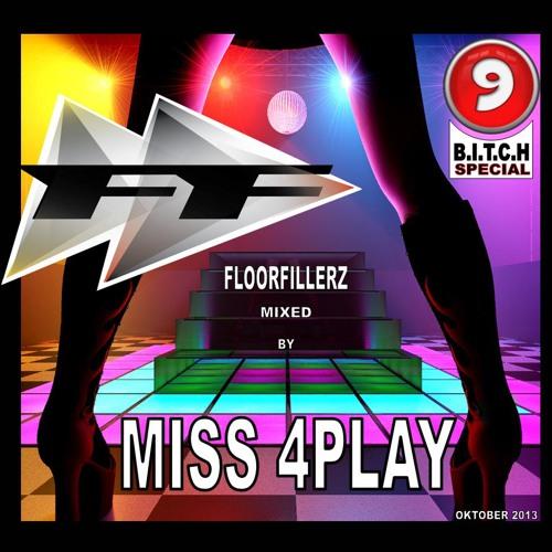 Floorfillerz 9 - B.I.T.C.H Special