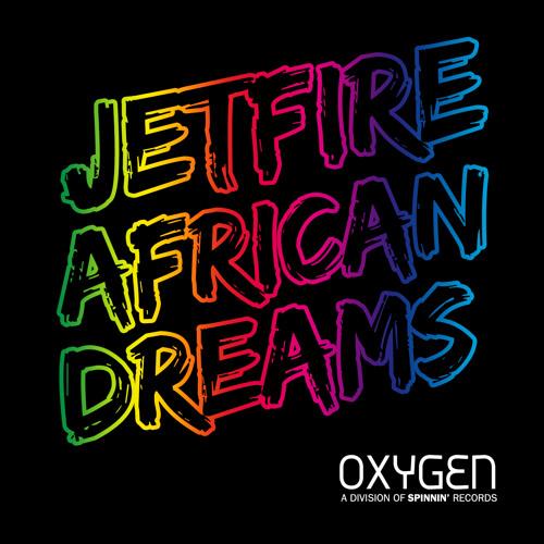Jetfire - African Dreams (Original Mix)