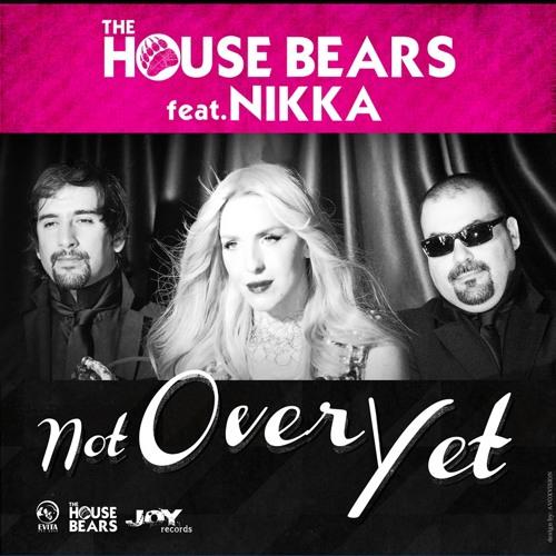 Not Over Yet feat. Nikka