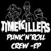 TimeKillers: Better Off Dead