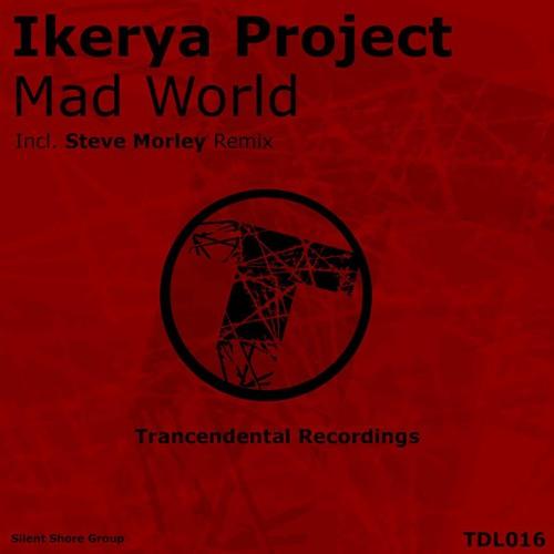 Ikerya Project - Mad World