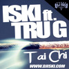 Iski feat. Tru G - Tai chi (DIRTY) (prod. by Iski)