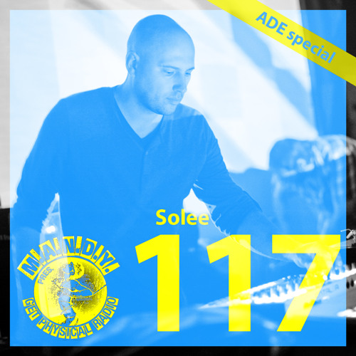 m.a.n.d.y. pres. get physical radio #117 - mixed by solee