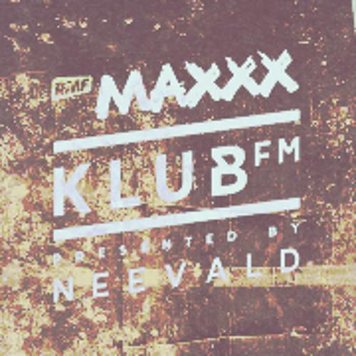 neeVald pres. Klub Fm Live! - RMF MAXXX 20131016