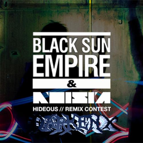 Black Sun Empire & Noisia - Hideous (Darken X Remix)