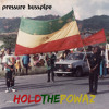 Pressure Busspipe - Hold The Powaz