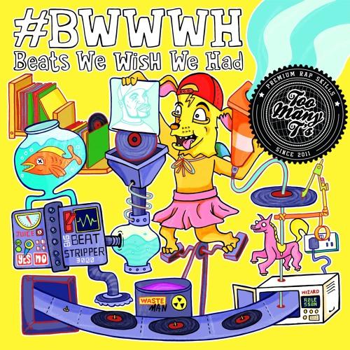 Beats We Wish We Had EP
