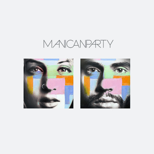 Manicanparty - Rebels in the Light
