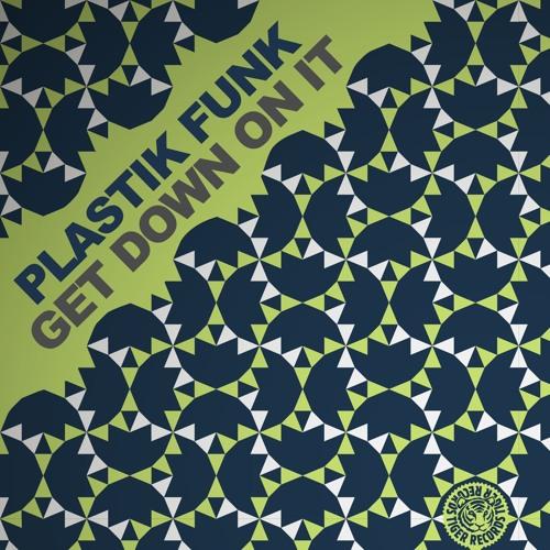 Plastik Funk - Get Down On It (Festival Mix Radio Edit)