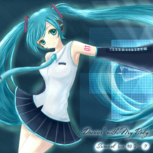 Dancin' with My Baby(初音ミク)