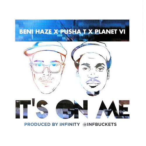 BENI HAZE feat. Pusha T & Planet VI