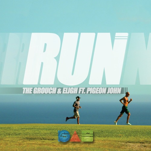 Run (Ft. Pigeon John)