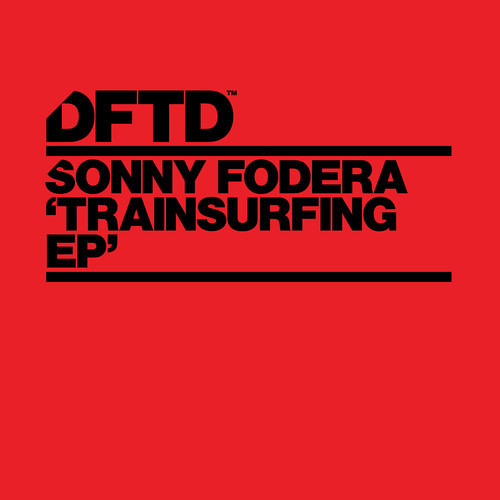 Sonny Fodera - Trainsurfing - TEASER Out Now