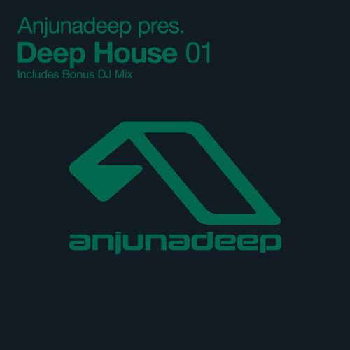 Anjunadeep Pres. Deep House 01 (Bonus DJ Mix)