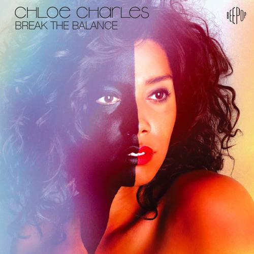 "CHLOE CHARLES - Single ""Business"" - Break the Balance"