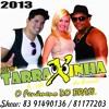 Banda Tarraxinha Do Brasil ao vivo Cd 2013 - Paraiba