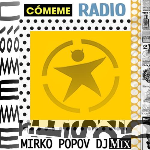 Comeme Radio Special Mix by Mirko Popov
