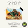Smash TV - Noise & Girls (Kyle Watson Remix)