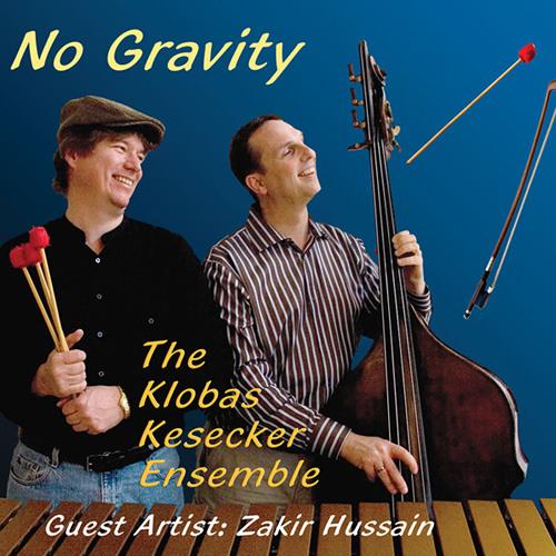 Klobas/Kesecker Ensemble - No Gravity