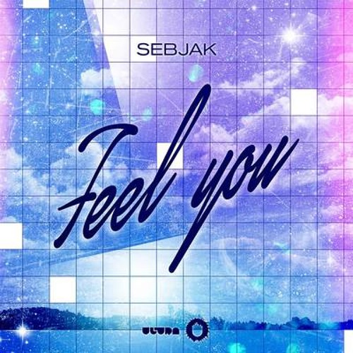 Sebjak - Feel You [Preview]