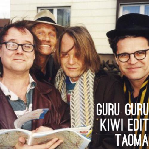 Taoma (Kiwi Edit)-  Guru Guru