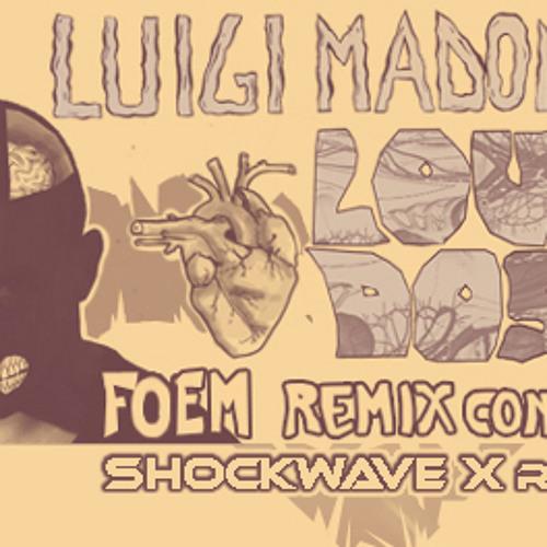 Luigi Madonna - Loverdose (Shockwave X remix)