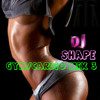 DJ SHAPE GYM/CARDIO 30 min MIX 3