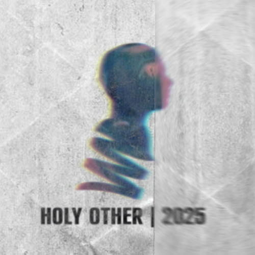 2025 (Holy Other Remix)