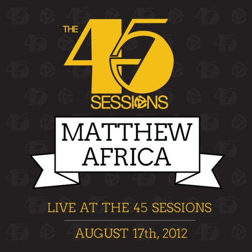 DJ Matthew Africa live at 'The 45 Sessions'