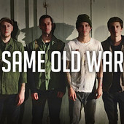 Our Last Night-Same Old War