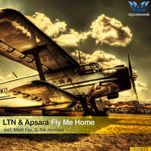 LTN & Apsara - Fly Me Home (Original Mix) [Silk Digital]