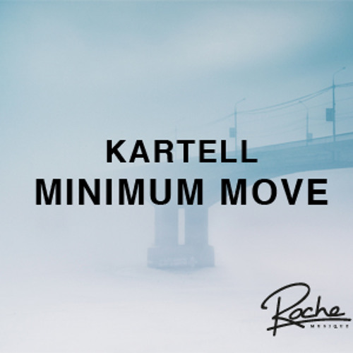 Kartell - Minimum Move