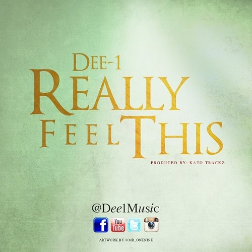 Dee-1 - Really Feel This