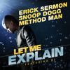 Erick Sermon, Snoop Dogg, Method Man