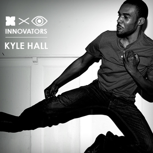 Kyle Hall - Innovators Mix