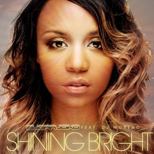 Sugar Joiko ft. DJ Moreno - Shining Bright