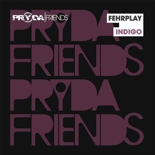 Fehrplay - Indigo (Original Mix)