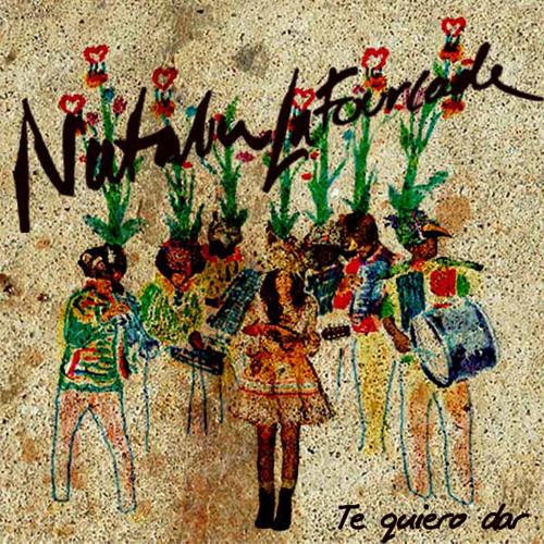 Natalia Lafourcade - Te quiero dar [Nueva Version]