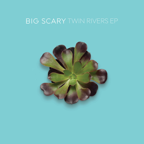 Big Scary - Twin Rivers (The Antlers Remix)