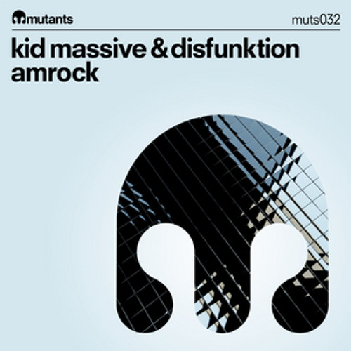 Kid Massive & Disfunktion - Amrock [OUT NOW]