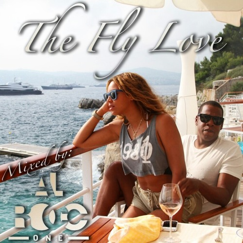 The Fly Love (Mixed by AL Rocc One)