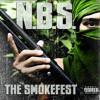 "N.B.S. ""The Smokefest"" sampler (cuts by DJ Grazzhoppa)"