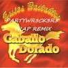 El Caballo Dorado (PARTYWR3CK3R5 TRAP REMIX) mp3