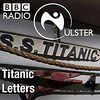 Titanic: 09 Apr 12 Titanic Letters Patrick Kielty
